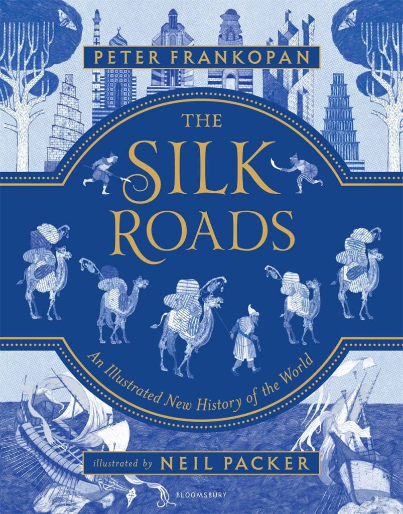 Bloomsbury Children's Books The Silk Roads