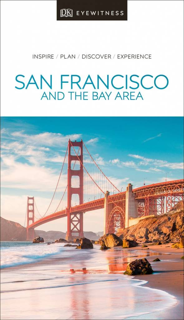 DK Eyewitness Travel DK Eyewitness Travel Guide San Francisco and the Bay Area