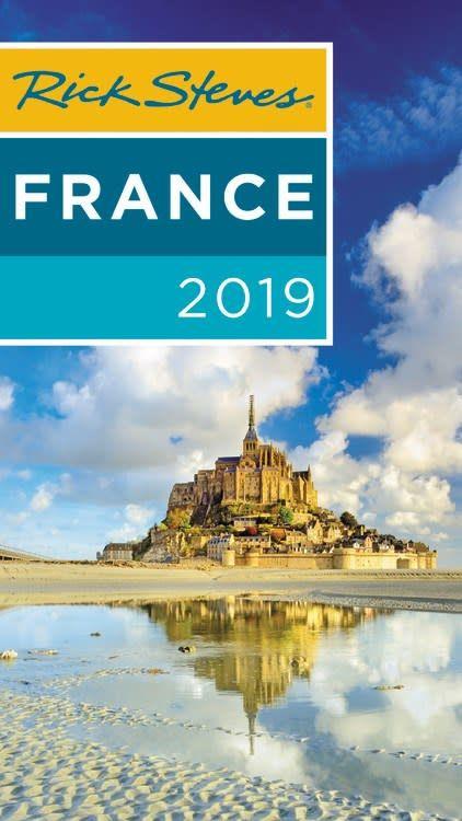 Rick Steves Rick Steves France 2019