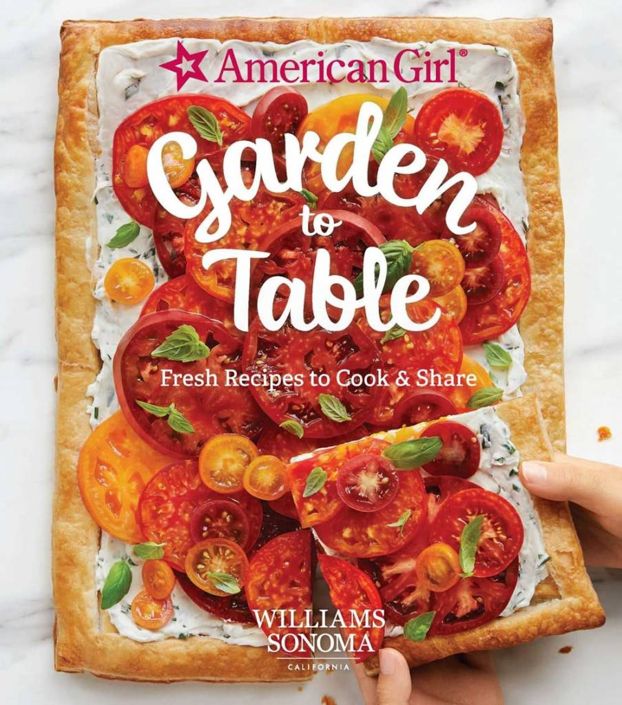 Weldon Owen American Girl: Garden to Table