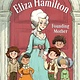 Random House Books for Young Readers Eliza Hamilton: Founding Mother