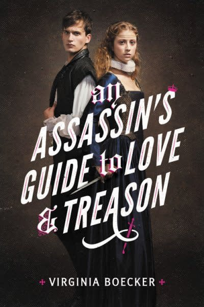 Little, Brown Books for Young Readers An Assassin's Guide to Love and Treason