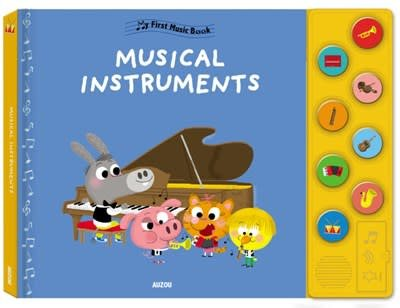 Auzou My First Music Book: Musical Instruments