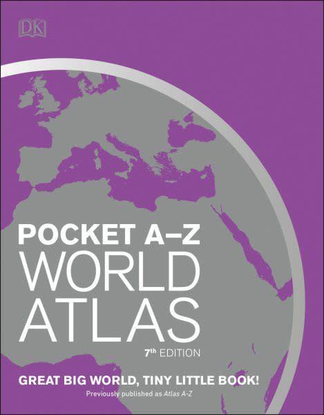 DK Pocket A-Z World Atlas, 7th Edition