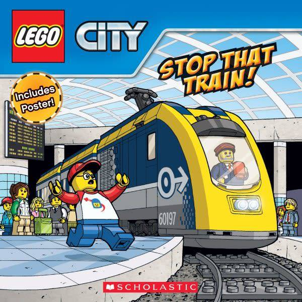 Scholastic Inc. Stop That Train! with poster (LEGO City)