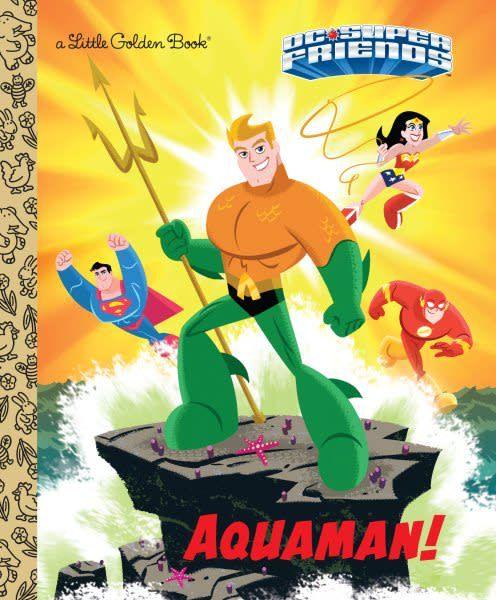 Golden Books Aquaman! (DC Super Friends)