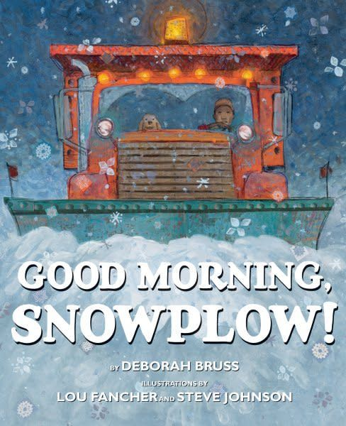 Arthur A. Levine Books Good Morning, Snowplow!