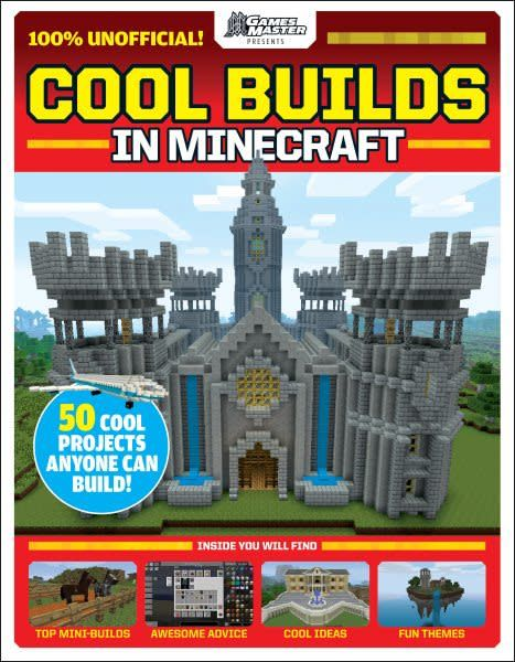 Scholastic Inc. Cool Builds in Minecraft! (GamesMaster Presents)