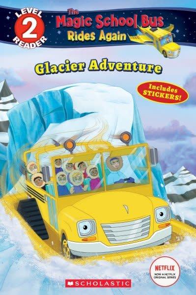Scholastic Inc. Glacier Adventure (The Magic School Bus Rides Again: Scholastic Reader Level 2)