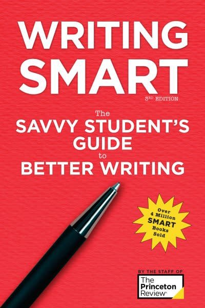 Princeton Review Writing Smart, 3rd Edition