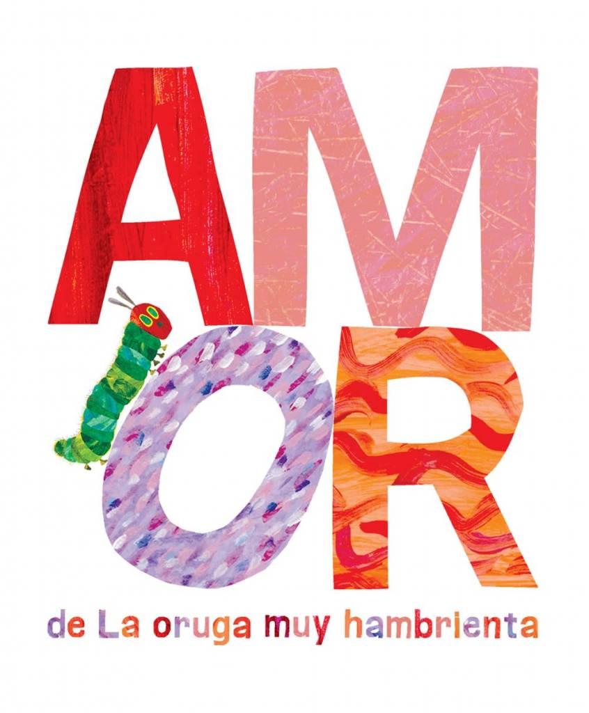 Grosset & Dunlap Amor de La Oruga Muy Hambrienta