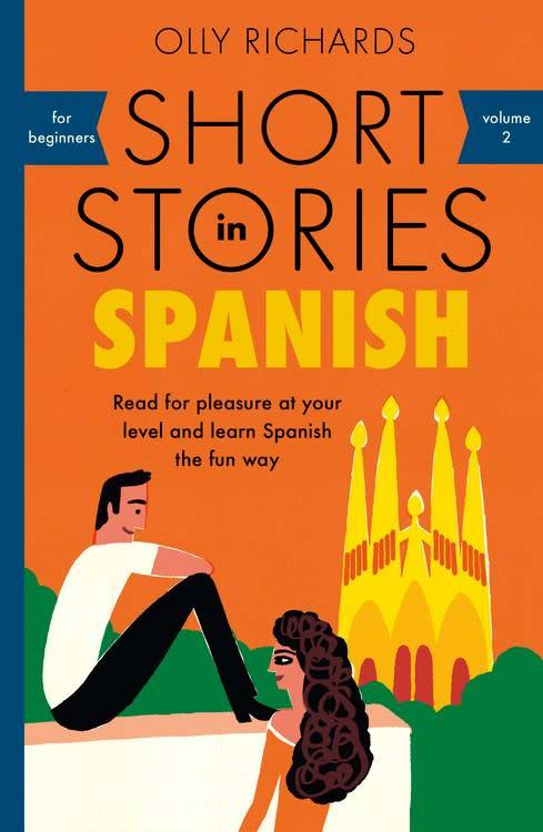 Teach Yourself Short Stories in Spanish for Beginners