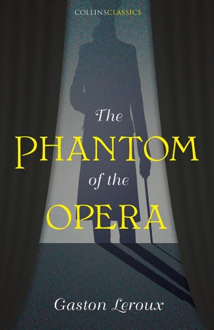 William Collins Collins Classics – The Phantom of the Opera