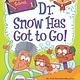 HarperCollins My Weirder-est School 01 Dr. Snow Has Got to Go!