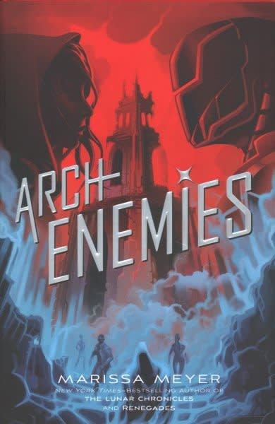 Feiwel & Friends Renegades 02 Archenemies