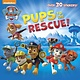 Paw Patrol: Pups to the Rescue!
