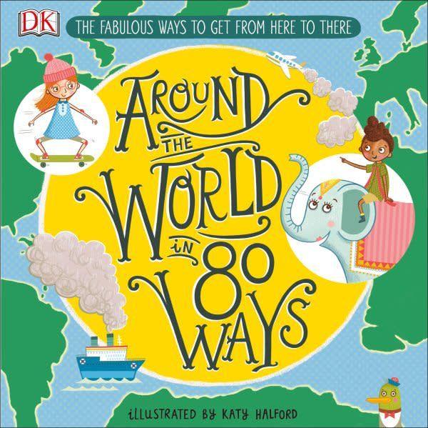 DK Children Around the World in 80 Ways