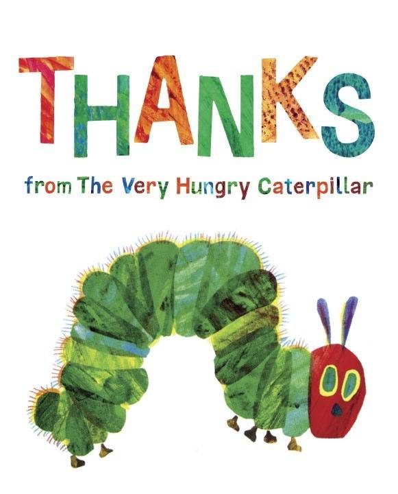 Grosset & Dunlap Eric Carle: Thanks from The Very Hungry Caterpillar