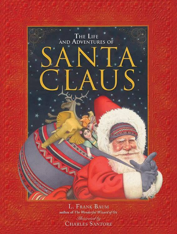 Running Press The Life and Adventures of Santa Claus
