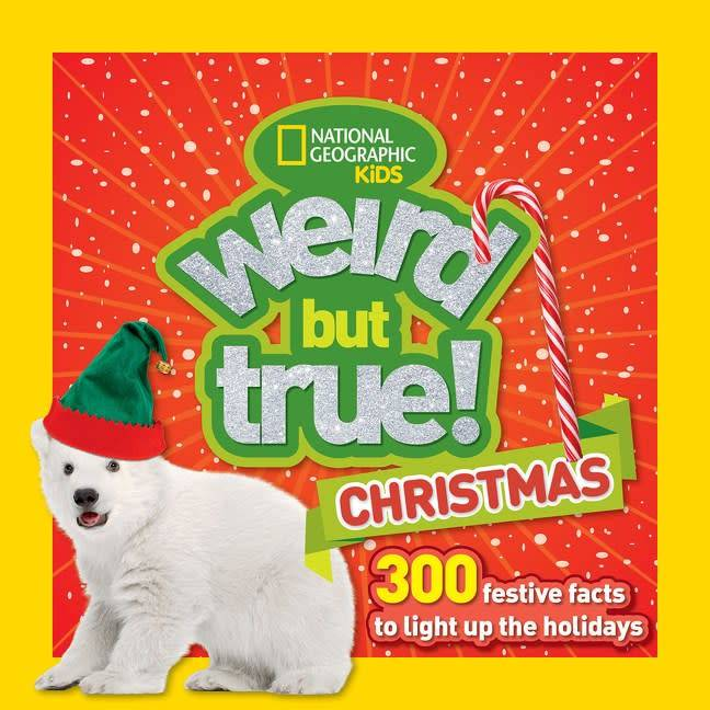 National Geographic Children's Books Nat Geo: Weird But True! Christmas