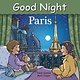 Good Night Books Good Night World: Paris