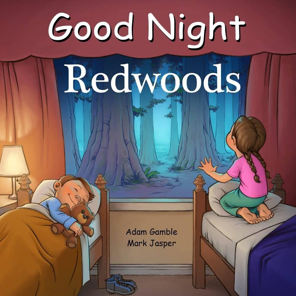 Good Night Books Good Night World: Redwoods