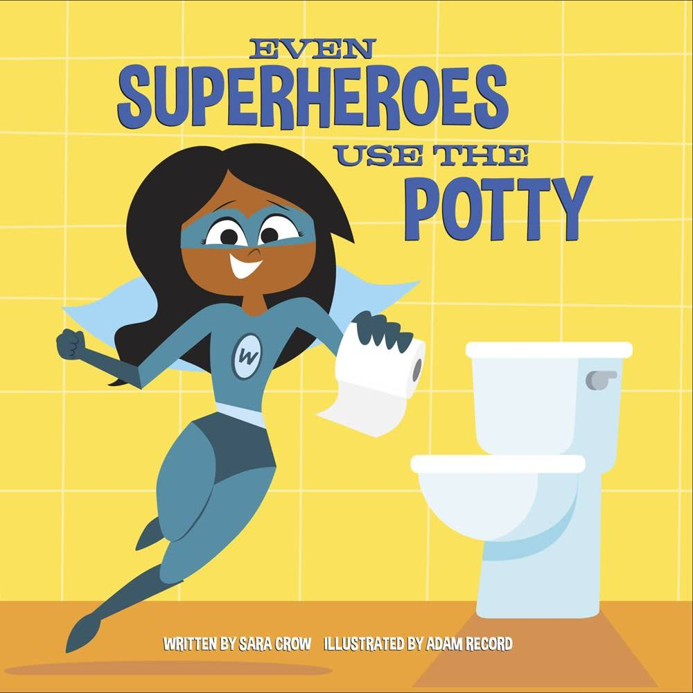 Doubleday Books for Young Readers Even Superheroes Use the Potty