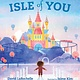 Candlewick Isle of You