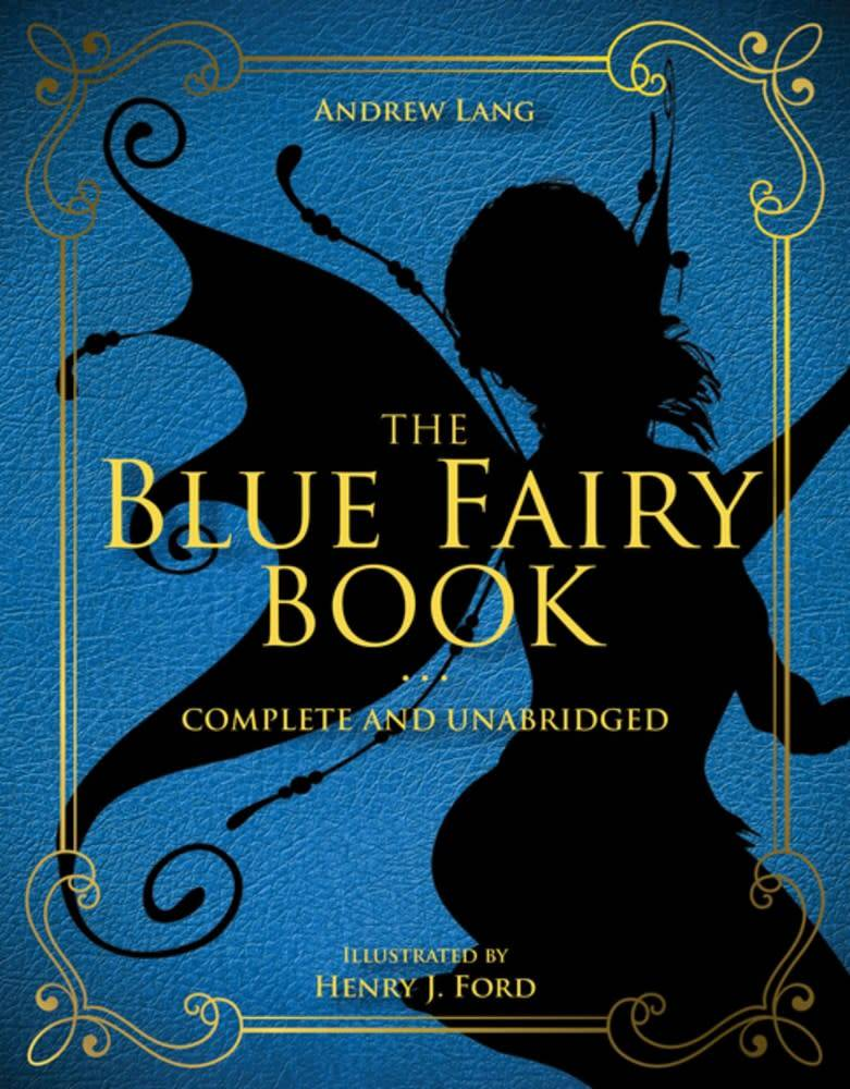 Racehorse for Young Readers The Blue Fairy Book (Complete and Unabridged)