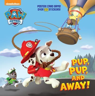 Random House Books for Young Readers Paw Patrol: Pup, Pup, and Away!