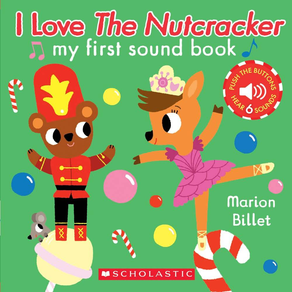 Cartwheel Books I Love the Nutcracker (My First Sound Book)