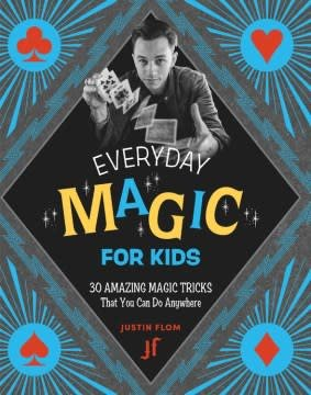 Running Press Kids Every Day Magic for Kids