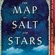 Atria Books The Map of Salt and Stars