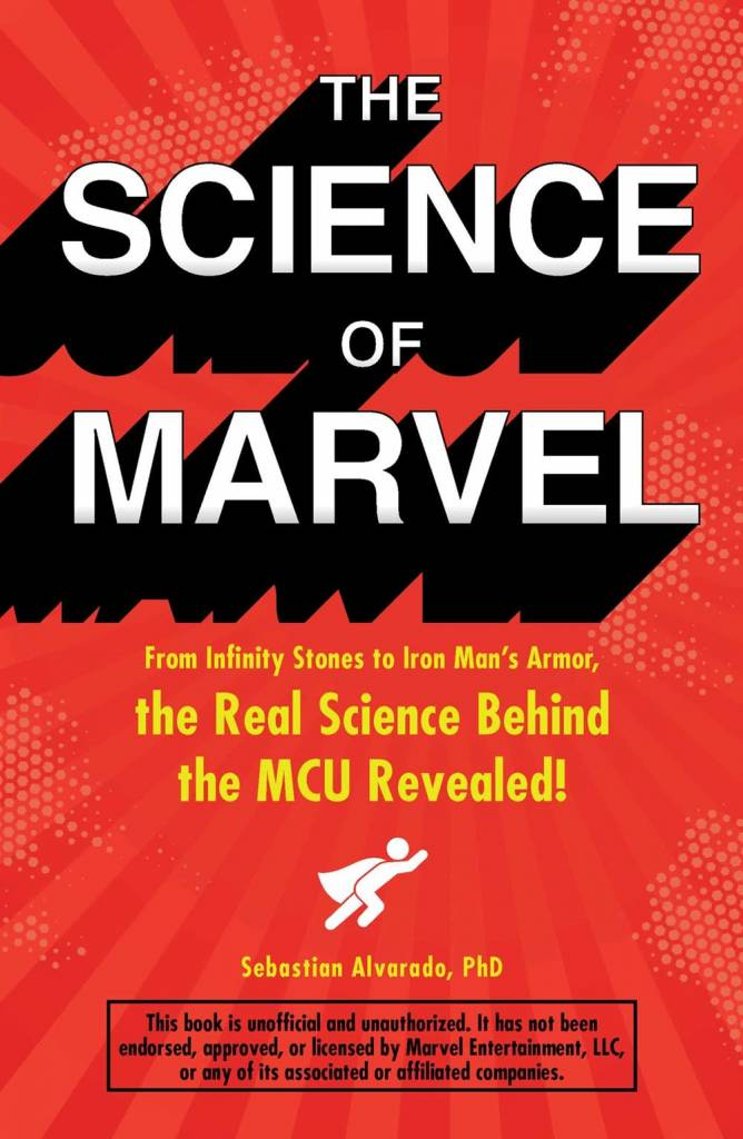 Adams Media The Science of Marvel: The Real Science Behind the MCU Revealed!