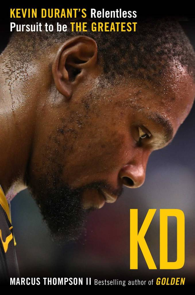 Atria Books KD: Kevin Durant's Relentless Pursuit to Be the Greatest