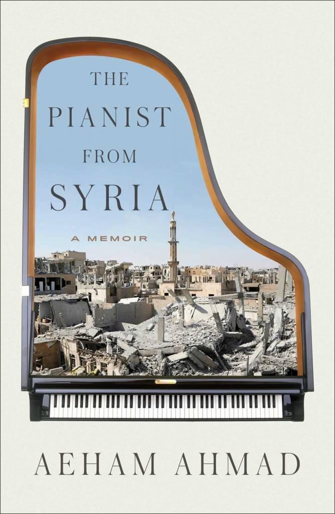 Atria Books The Pianist from Syria: A Memoir