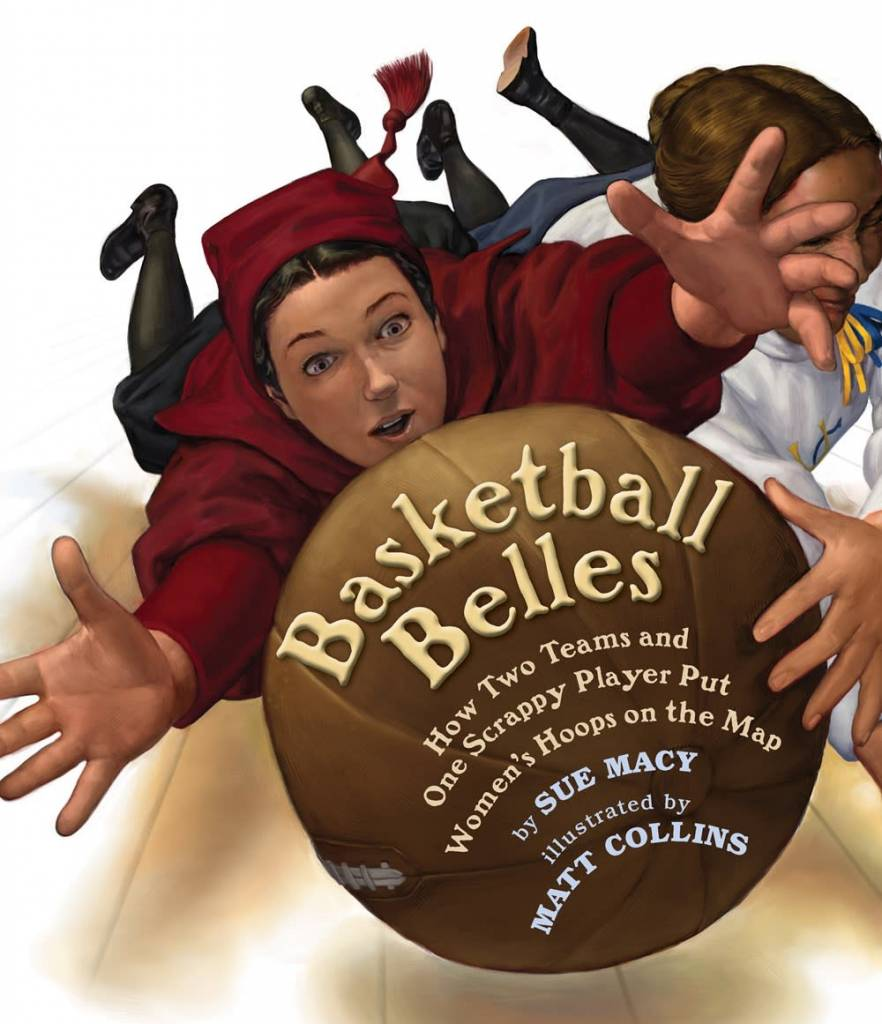Holiday House Basketball Belles: ...Put Women's Hoops on the Map