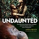 National Geographic Children's Books Undaunted: Birute Mary Galdikas and her Quest to Save Orangutans