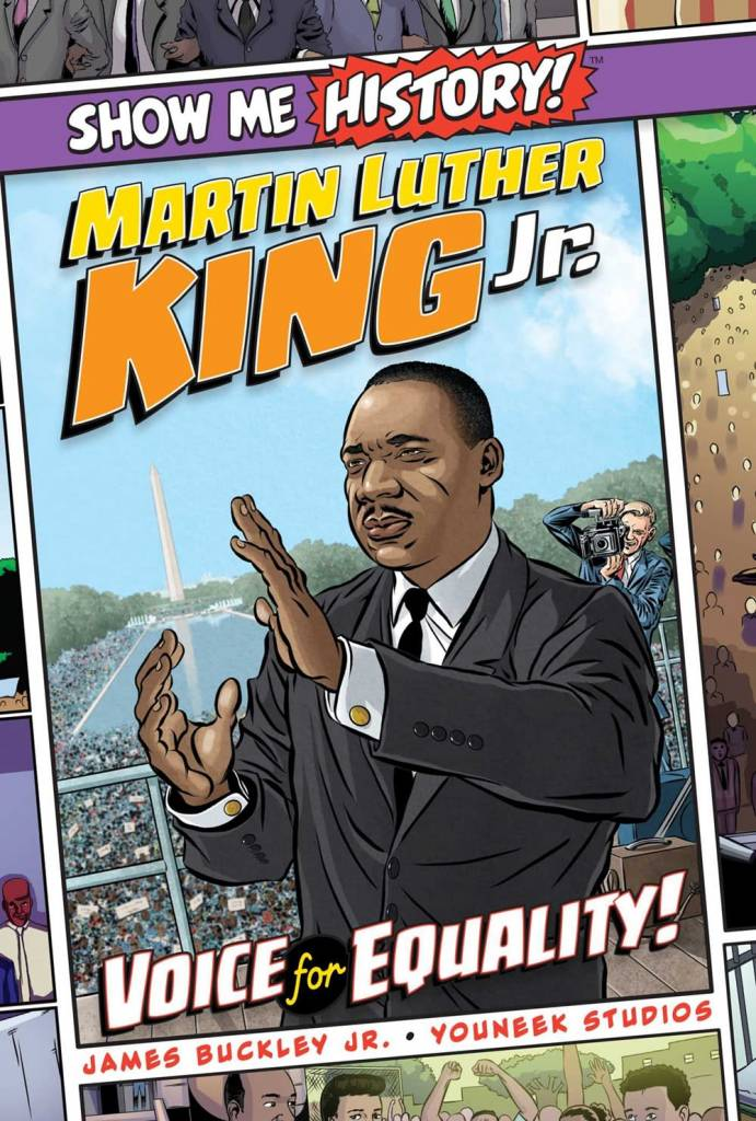Portable Press Show Me History: Martin Luther King Jr.: Voice for Equality!