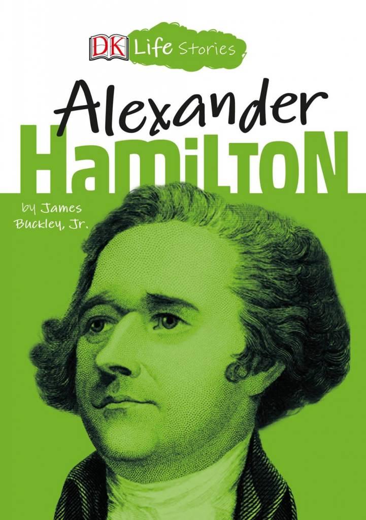 DK Children DK Life Stories: Alexander Hamilton