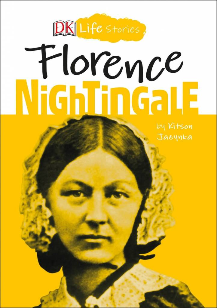 DK Children DK Life Stories: Florence Nightingale