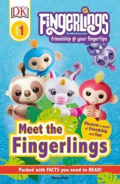 DK Children DK Readers Level 1: Fingerlings: Meet the Fingerlings
