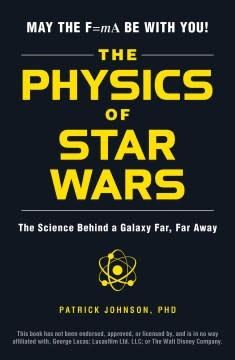 Adams Media The Physics of Star Wars
