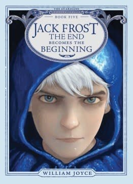 Atheneum/Caitlyn Dlouhy Books The Guardians 05 Jack Frost