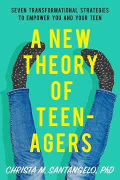 Seal Press A New Theory of Teenagers
