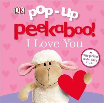 DK Children Pop-up Peekaboo! I Love You