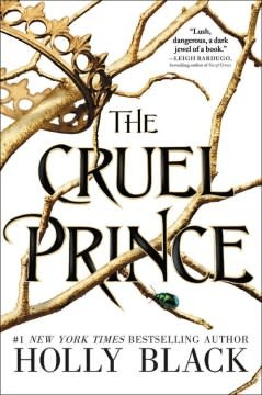 Little, Brown Books for Young Readers The Folk of the Air 01 The Cruel Prince