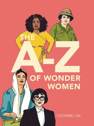 Little, Brown Books for Young Readers The A-Z of Wonder Women