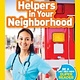 National Geographic Children's Books National Geographic Readers: Helpers in Your Neighborhood (Pre-reader)