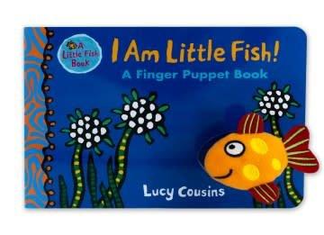 Candlewick I Am Little Fish! A Finger Puppet Book